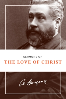 Sermons On The Love Of Christ, Paperback / softback Book