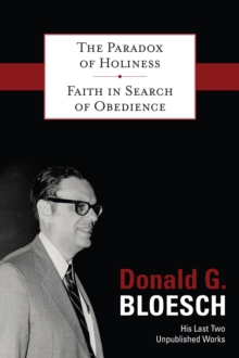 The Paradox of Holiness with Faith in Search of Obedience, Hardback Book