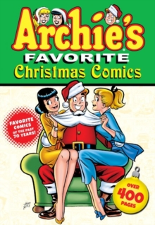 Archie's Favorite Christmas Comics, Paperback / softback Book