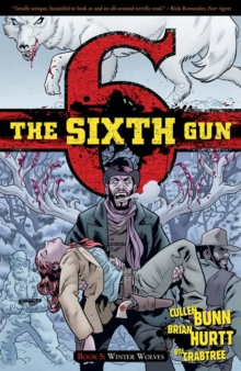 The Sixth Gun Volume 5 : Winter Wolves, Paperback / softback Book