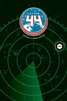 Letter 44 Volume 3 : Dark Matter, Paperback / softback Book