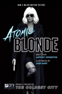 Atomic Blonde: The Coldest City, Paperback / softback Book