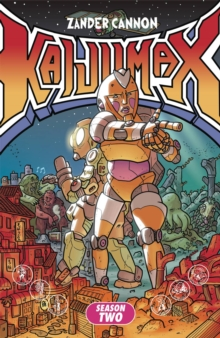 Kaijumax Season Two : The Seamy Underbelly, Paperback / softback Book