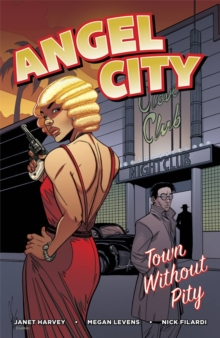 Angel City : Town Without Pity, Paperback / softback Book
