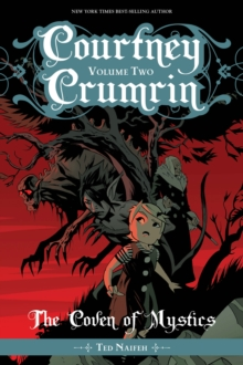 Courtney Crumrin, Vol 2 : The Coven of Mystics, Softcover Edition, Paperback / softback Book