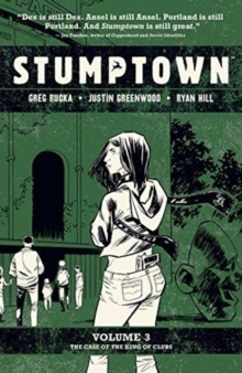 STUMPTOWN VOL 3 THE CASE KING OF CLUBS, Paperback Book