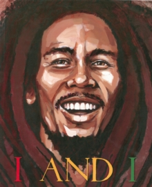 I And I Bob Marley, Paperback Book