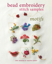 Bead Embroidery Stitch Samples : Motifs, Paperback Book