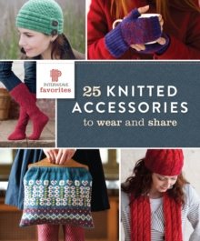 Interweave Favorites - 25 Knitted Accessories to Wear and Share, Paperback / softback Book