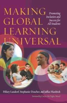 Making Global Learning Universal : Promoting Inclusion and Success for All Students, Paperback / softback Book