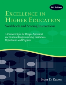 Excellence in Higher Education : Workbook and Scoring Instructions, Paperback Book