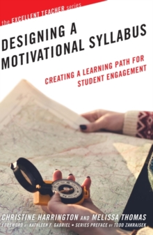 Designing a Motivational Syllabus : Creating a Learning Path for Student Engagement, Hardback Book
