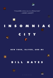 Insomniac City : New York, Oliver, and Me, Hardback Book