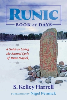 Runic Book of Days : A Guide to Living the Annual Cycle of Rune Magick, Paperback / softback Book
