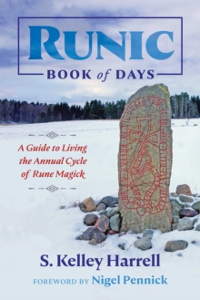 Runic Book of Days : A Guide to Living the Annual Cycle of Rune Magick, EPUB eBook