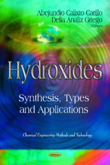 Hydroxides : Synthesis, Types & Applications, Hardback Book