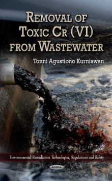 Removal of Toxic Cr(VI) from Wastewater, Hardback Book