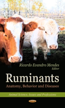Ruminants : Anatomy, Behavior & Diseases, Hardback Book