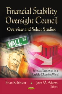 Financial Stability Oversight Council : Overview & Select Studies, Hardback Book