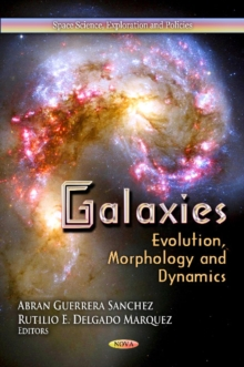 Galaxies : Evolution, Morphology & Dynamics, Hardback Book