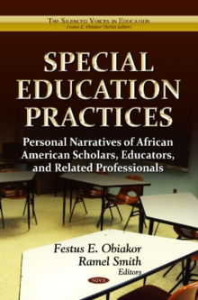 Special Education Practices : Personal Narratives of African American Scholars, Educators & Related Professionals, Hardback Book