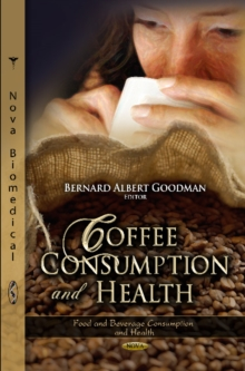 Coffee Consumption & Health, Hardback Book