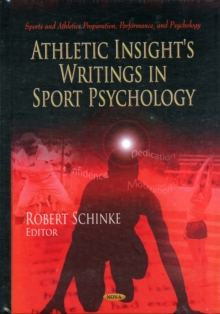 Athletic Insight's Writings in Sport Psychology, Hardback Book