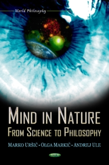 Mind in Nature : From Science to Philosophy, Hardback Book