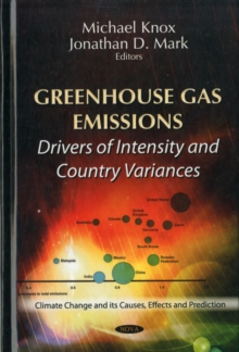 Greenhouse Gas Emissions : Drivers of Intensity & Country Variances, Hardback Book
