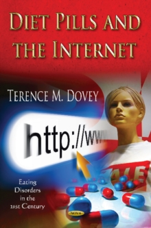 Diet Pills & the Internet, Hardback Book
