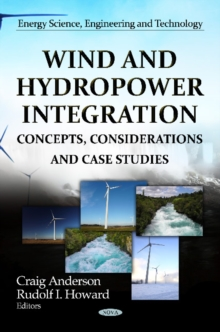 Wind & Hydropower Integration : Concepts, Considerations & Case Studies, Hardback Book