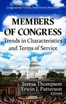 Members of Congress : Trends in Characteristics & Terms of Service, Paperback Book
