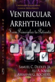 Ventricular Arrhythmia : From Principles to Patients, Hardback Book