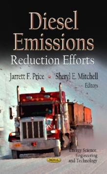 Diesel Emissions : Reduction Efforts, Hardback Book