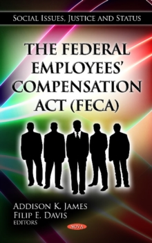 Federal Employees' Compensation Act (FECA), Hardback Book