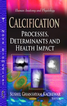 Calcification : Processes, Determinants & Health Impact, Paperback Book