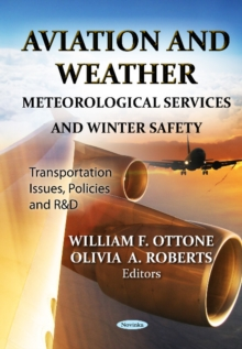 Aviation & Weather : Meteorological Services & Winter Safety, Paperback Book
