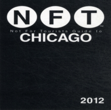 Not For Tourists Guide to Chicago 2013, Paperback / softback Book