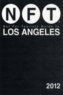 Not For Tourists Guide to Los Angeles 2013, Paperback / softback Book