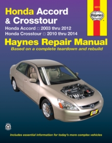 Honda Accord & Crosstour (03-14) : 2003-14, Paperback / softback Book