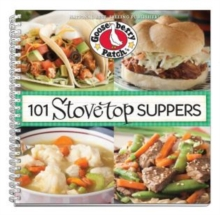 101 Stovetop Suppers : 101 Quick & Easy Recipes That Only Use One Pot, Pan or Skillet!, Spiral bound Book