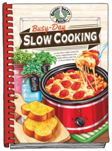 Busy-Day Slow Cooking Cookbook, Hardback Book