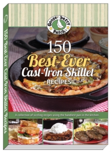 150 Best-Ever Cast-Iron Skillet Recipes, Paperback Book