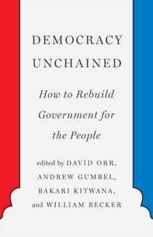 Democracy Unchained, Paperback / softback Book