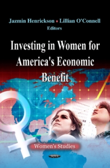 Investing in Women for America's Economic Benefit, Hardback Book