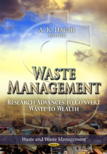 Waste Management : Research Advances to Convert Waste to Wealth, Paperback / softback Book