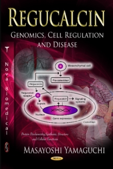 Regucalcin : Genomics, Cell Regulation & Disease, Hardback Book