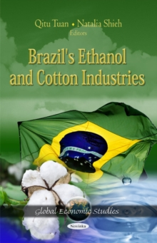 Brazil's Ethanol & Cotton Industries, Paperback / softback Book