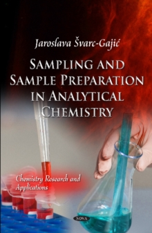Samples & Sample Preparation in Analytical Chemistry, Hardback Book