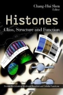 Histones : Class, Structure & Function, Hardback Book